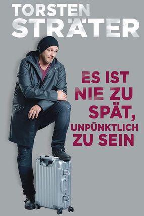 Poster: Torsten Sträter - Es ist nie zu spät unpünktlich zu sein