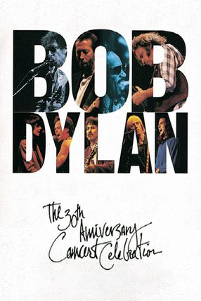 Poster: Bob Dylan: The 30th Anniversary Concert Celebration