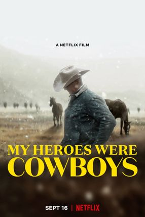 Poster: My Heroes Were Cowboys