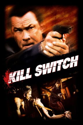 Poster: Kill Switch