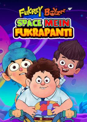 Poster: Fukrey Boyzzz: Space Mein Fukrapanti