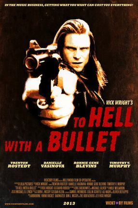 Poster: To Hell with a Bullet