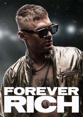 Poster: Forever Rich