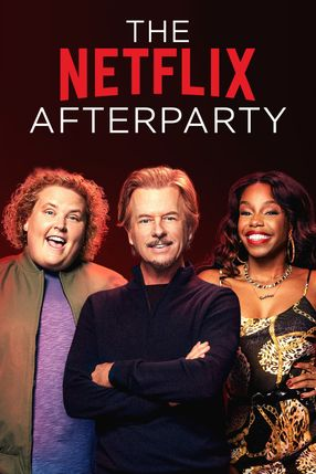 Poster: The Netflix Afterparty
