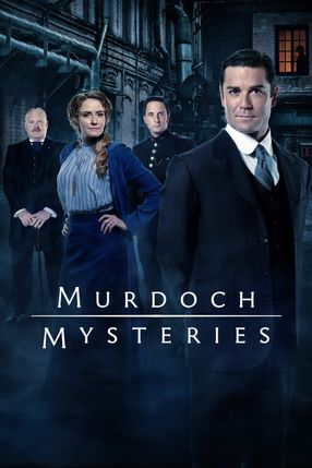 Poster: Murdoch Mysteries