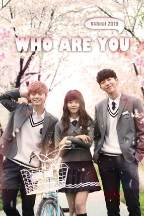 Poster: Who Are You: School 2015