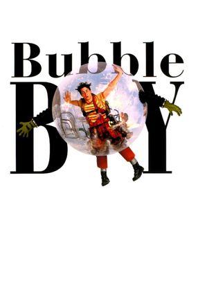 Poster: Bubble Boy - Leben hinter Plastik