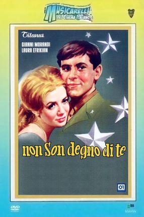 Poster: Non son degno di te