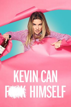 Poster: Kevin can F himself