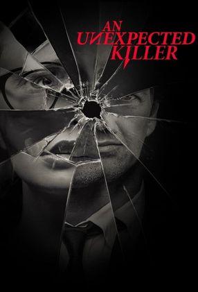 Poster: An Unexpected Killer – Die Mörder von nebenan