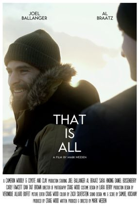 Poster: That Is All