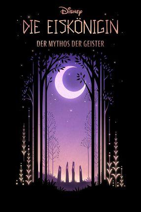 Poster: Die Eiskönigin: Der Mythos der Geister