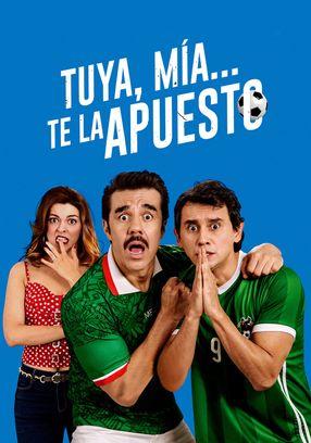 Poster: Tuya, Mia, Te la apuesto