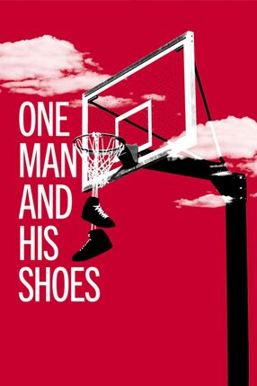 Poster: One Man and His Shoes