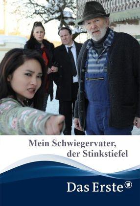 Poster: Mein Schwiegervater, der Stinkstiefel