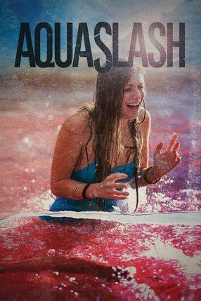 Poster: Aquaslash