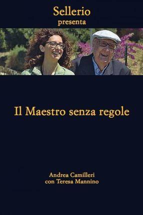 Poster: Andrea Camilleri - Il maestro senza regole
