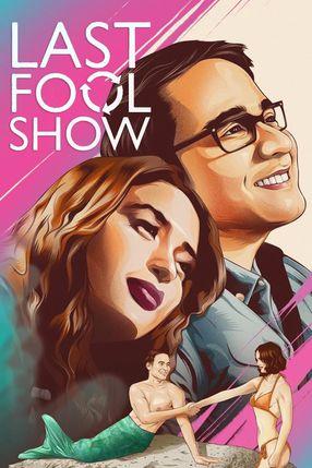 Poster: Last Fool Show