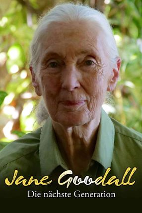 Poster: JANE GOODALL – DIE NÄCHSTE GENERATION