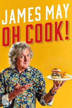 Poster: James May: Oh Cook!