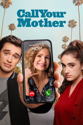 Poster: Call Your Mother