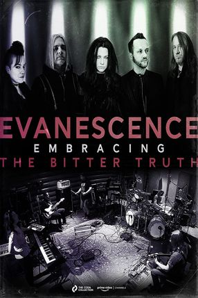 Poster: Evanescence: Embracing the Bitter Truth