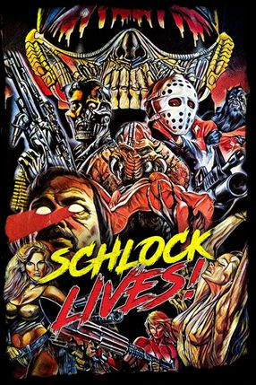 Poster: Schlock Lives!