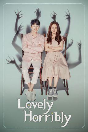 Poster: Lovely Horribly