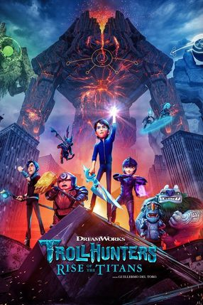Poster: Trollhunters: Rise of the Titans