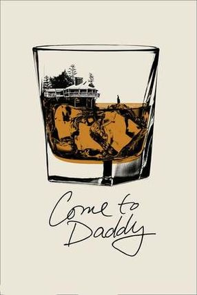 Poster: Come to Daddy