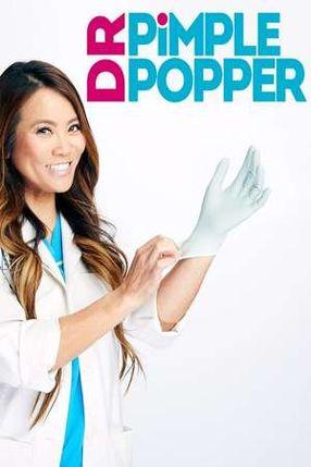 Poster: Dr. Pimple Popper