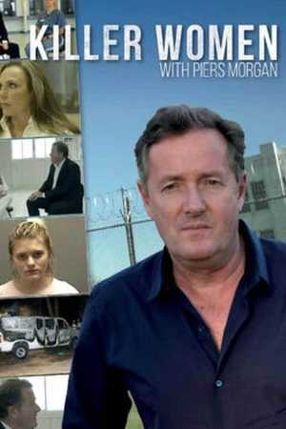 Poster: Killer Women with Piers Morgan