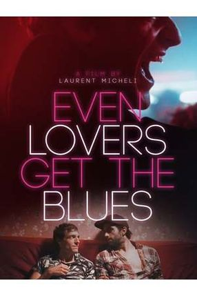 Poster: Even Lovers Get The Blues