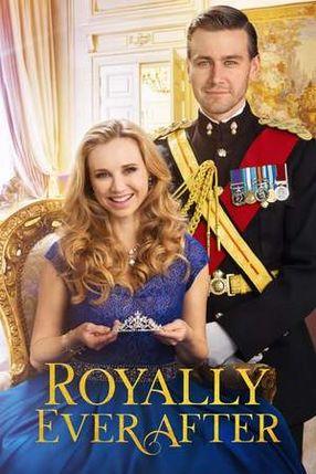 Poster: Royally Ever After - Ich heirate einen Prinzen!