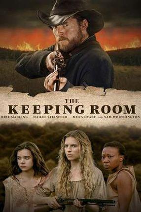 Poster: The Keeping Room - Bis zur letzten Kugel