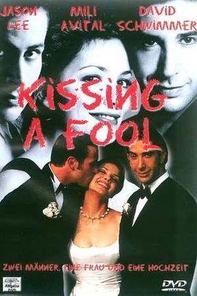 Poster: Kissing a Fool - Zwei Männer, eine Frau und eine Hochzeit