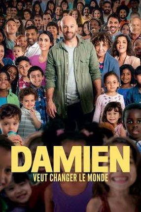 Poster: Damien veut changer le monde