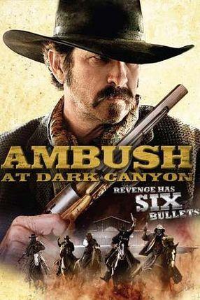 Poster: Hateful Ambush at Dark Canyon