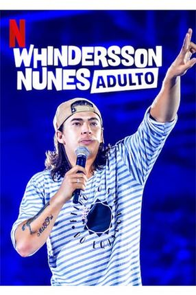 Poster: Whindersson Nunes: Adulto