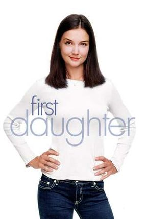 Poster: First Daughter - Date mit Hindernissen