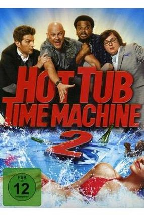 Poster: Hot Tub Time Machine 2