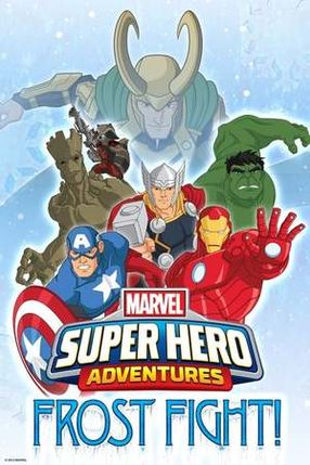 Poster: Marvel Super Heroes Adventures: Frost Fight