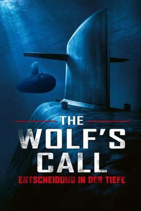 Poster: The Wolf's Call - Entscheidung in der Tiefe