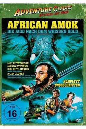 Poster: African Amok - Die Jagd nach dem weißen Gold