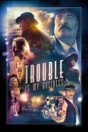 Poster: Trouble Is My Business
