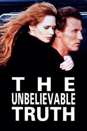 Poster: The Unbelievable Truth