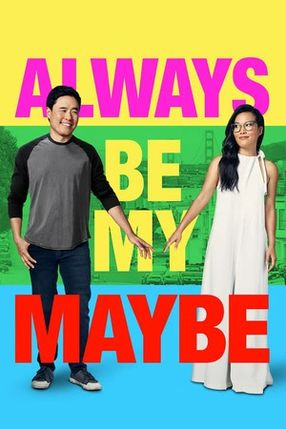 Poster: Always Be My Maybe