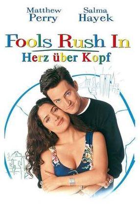 Poster: Fools Rush In - Herz über Kopf