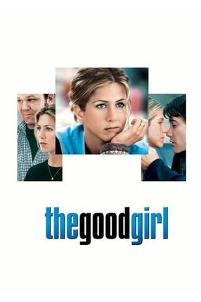 Poster: The Good Girl