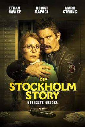 Poster: Die Stockholm Story: Geliebte Geisel